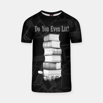Miniature de image de Do You Even Lit? T-shirt, Live Heroes