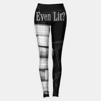 Do You Even Lit? Leggings thumbnail image