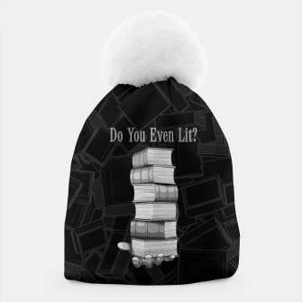 Do You Even Lit? Beanie thumbnail image