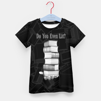 Do You Even Lit? Kid's t-shirt thumbnail image