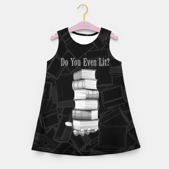 Do You Even Lit? Girl's summer dress thumbnail image