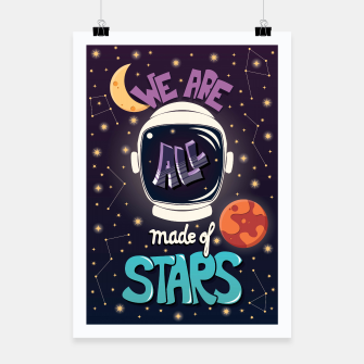 We are all made of stars Poster thumbnail image