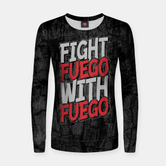 Fight Fuego With Fuego Woman cotton sweater thumbnail image