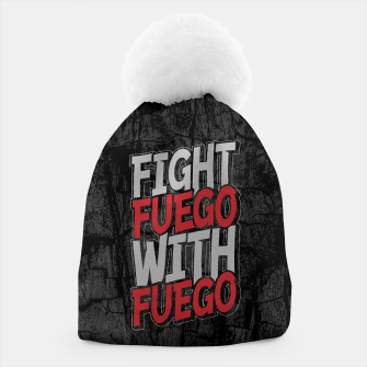 Fight Fuego With Fuego Beanie thumbnail image
