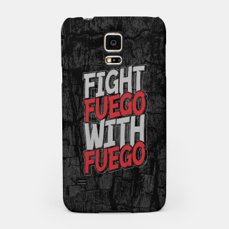 Thumbnail image of Fight Fuego With Fuego Samsung Case, Live Heroes