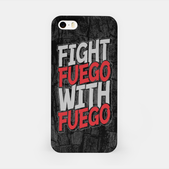 Fight Fuego With Fuego iPhone Case thumbnail image