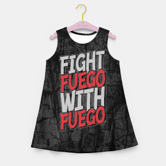 Fight Fuego With Fuego Girl's summer dress thumbnail image