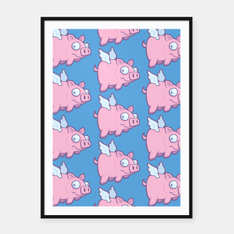 Miniatur When Pigs Fly Framed poster, Live Heroes