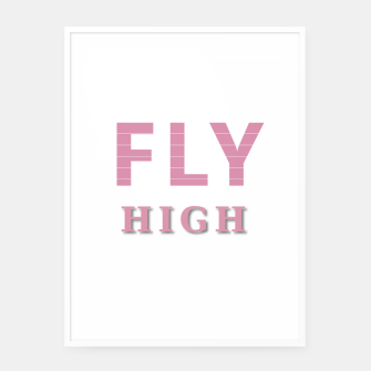 Miniature de image de Fly High Framed poster, Live Heroes