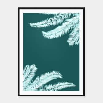 Thumbnail image of Palm leaves on teal Framed poster, Live Heroes
