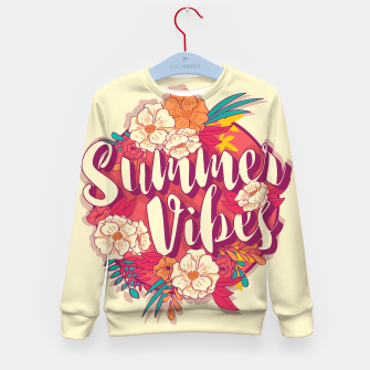 Thumbnail image of Summer vibes 001 Kid's sweater, Live Heroes