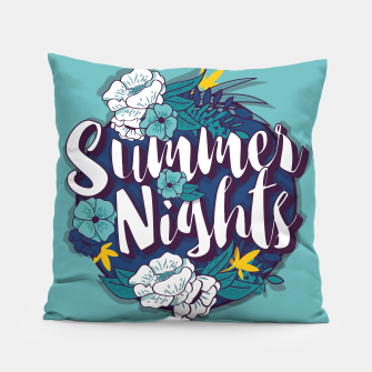 Thumbnail image of Summer Nights 001 Pillow, Live Heroes