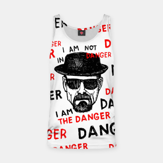Thumbnail image of I am the danger  Tank Top, Live Heroes