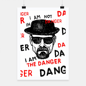 Thumbnail image of I am the danger  Plakat, Live Heroes