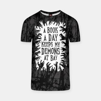 Thumbnail image of A Book A Day Keeps My Demons At Bay T-shirt, Live Heroes
