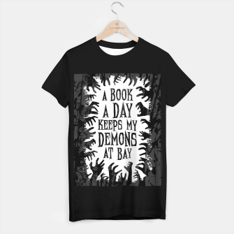 Thumbnail image of A Book A Day Keeps My Demons At Bay T-shirt regular, Live Heroes