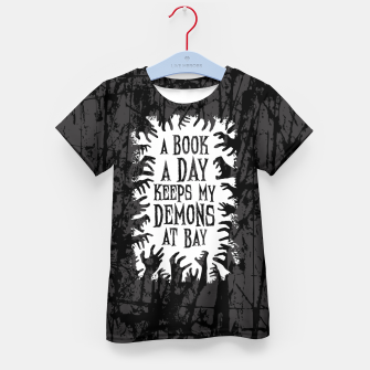 Thumbnail image of A Book A Day Keeps My Demons At Bay Kid's t-shirt, Live Heroes