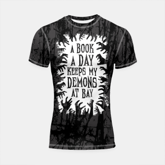 Thumbnail image of A Book A Day Keeps My Demons At Bay Shortsleeve rashguard, Live Heroes