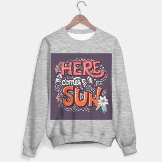 Thumbnail image of Here Comes The Sun 002 Sweater regular, Live Heroes