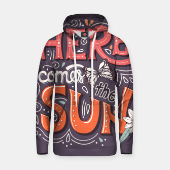 Miniatur Here Comes The Sun 002 Cotton hoodie, Live Heroes
