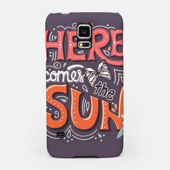 Miniatur Here Comes The Sun 002 Samsung Case, Live Heroes