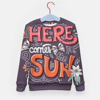 Miniatur Here Comes The Sun 002 Kid's sweater, Live Heroes