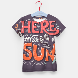 Miniatur Here Comes The Sun 002 Kid's t-shirt, Live Heroes