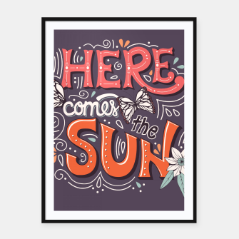 Miniatur Here Comes The Sun 002 Framed poster, Live Heroes