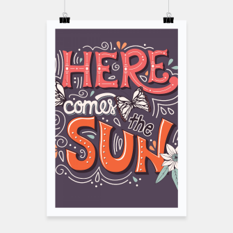Miniatur Here Comes The Sun 002 Poster, Live Heroes