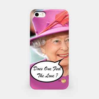 The British Queen Elizabeth II Does One Feel The Love iPhone Case thumbnail image