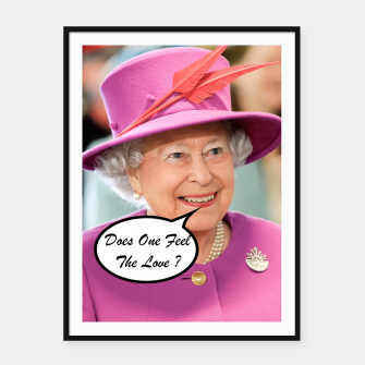 Imagen en miniatura de The British Queen Elizabeth II Does One Feel The Love Framed poster, Live Heroes
