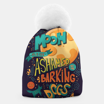 Miniatur The Moon Is Not Ashamed Of The Barking Of Dogs Beanie, Live Heroes