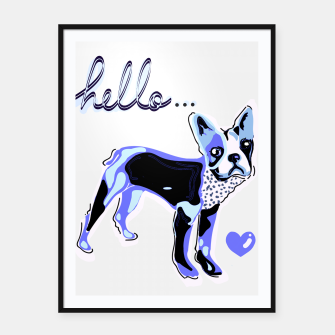 Thumbnail image of Hello puppy Framed poster, Live Heroes