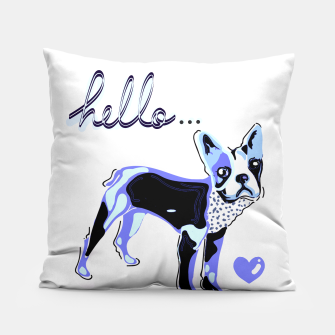 Thumbnail image of Hello puppy Pillow, Live Heroes
