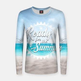 Thumbnail image of Ready for the Summer Frauen baumwoll sweatshirt, Live Heroes