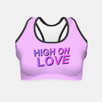 Thumbnail image of HIGH ON LOVE Sports Bra, Live Heroes