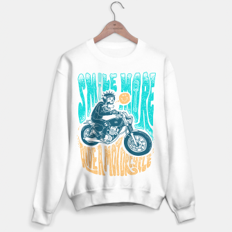 Thumbnail image of Smile more, Ride a motorcycle Sweater regular, Live Heroes