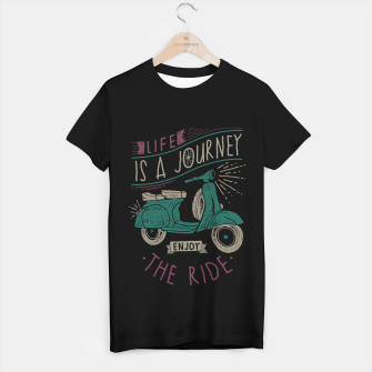Thumbnail image of Life is a journey, Enjoy the ride T-shirt regular, Live Heroes