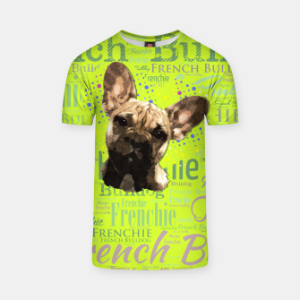 Thumbnail image of French Bulldog Puppy T-shirt, Live Heroes