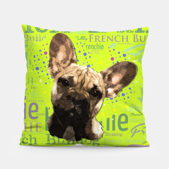 Miniatur French Bulldog Puppy Pillow, Live Heroes