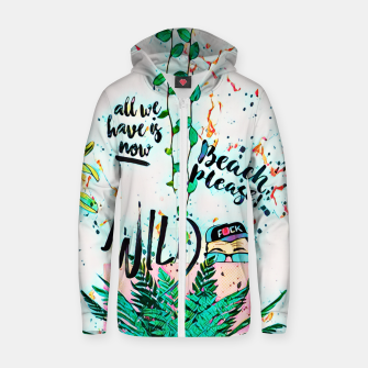 Thumbnail image of Wild Cotton zip up hoodie, Live Heroes