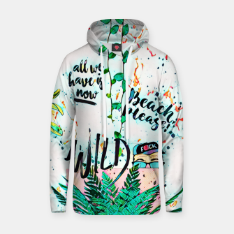 Thumbnail image of Wild Cotton hoodie, Live Heroes