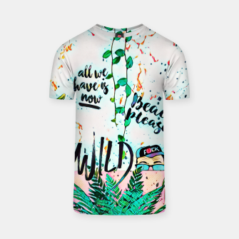 Thumbnail image of Wild T-shirt, Live Heroes