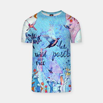 Thumbnail image of Birds & positive vibes T-shirt, Live Heroes