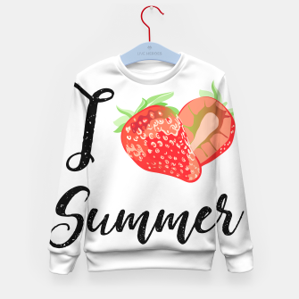 I love Summer Strawberry Kid's sweater obraz miniatury