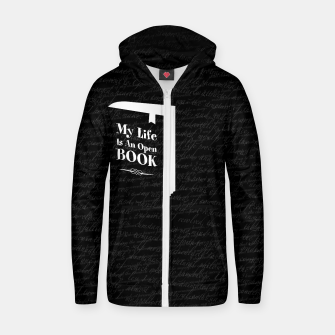 Thumbnail image of My Life Is An Open Book Cotton zip up hoodie, Live Heroes