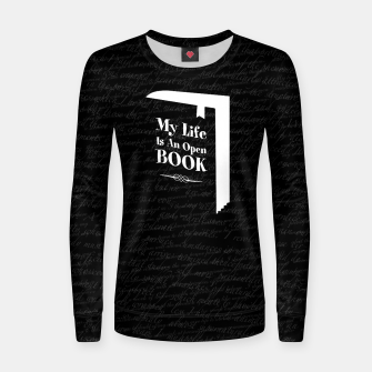 Thumbnail image of My Life Is An Open Book Woman cotton sweater, Live Heroes
