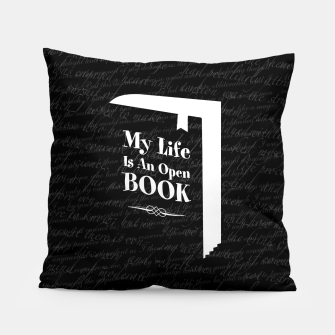 Thumbnail image of My Life Is An Open Book Pillow, Live Heroes