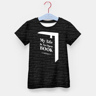 Thumbnail image of My Life Is An Open Book Kid's t-shirt, Live Heroes