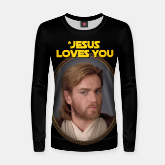 Miniature de image de Jesus Loves You and Star Wars Bluza bawełniana damska, Live Heroes